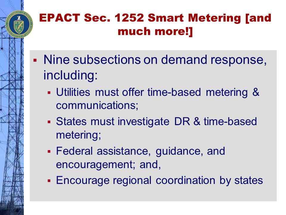 EPACT Sec. 1252 Smart Metering [and much more!]